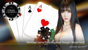 Panduan Game PokerVaganza Dengan Modal Kecil