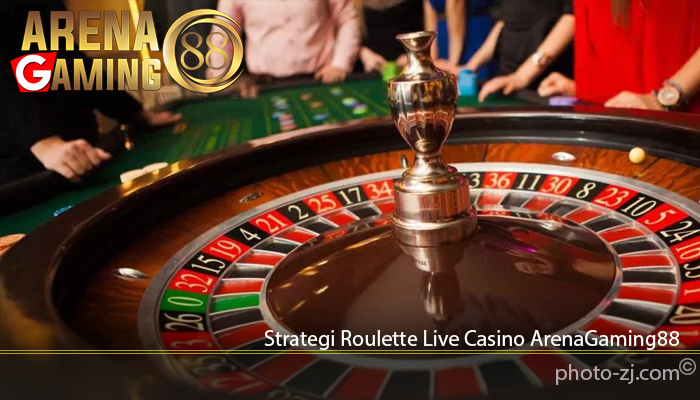 Strategi Roulette Live Casino ArenaGaming88