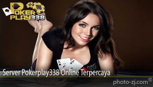 Server Pokerplay338 Online Terpercaya